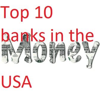 Top 10  banks in the USA