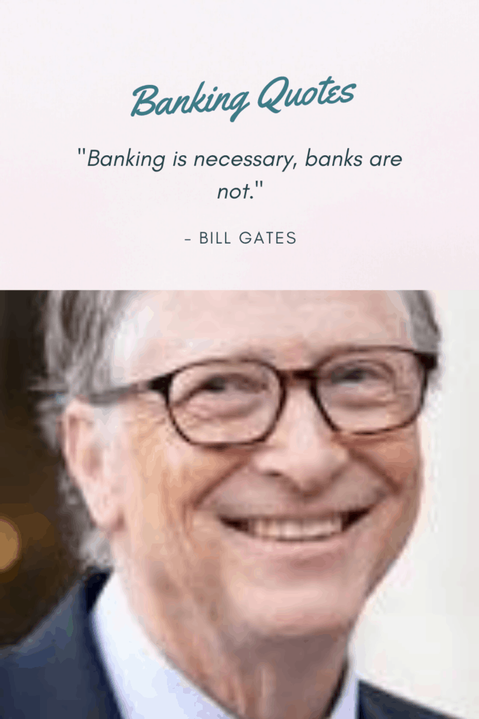 Bill Gates banking quote