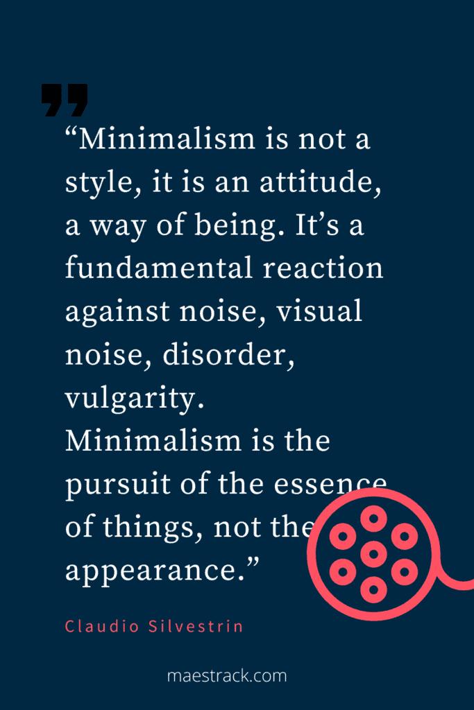 Minimalism quotes