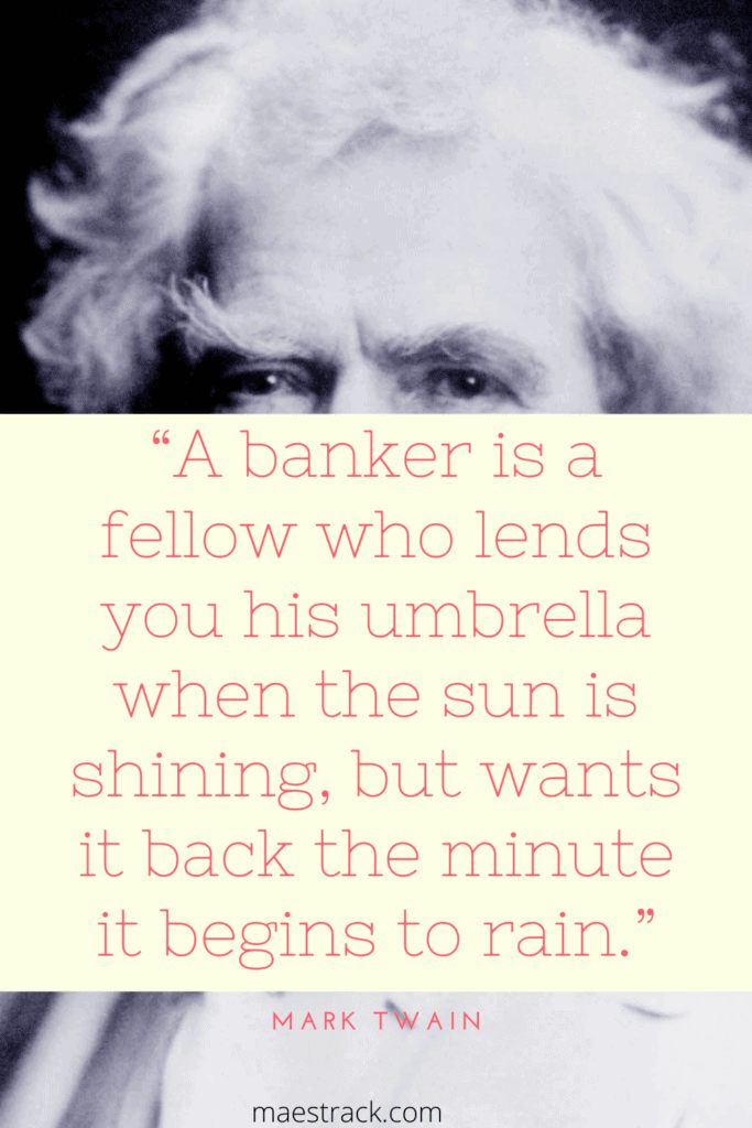 Mark Twain on Banking : banking quotes
