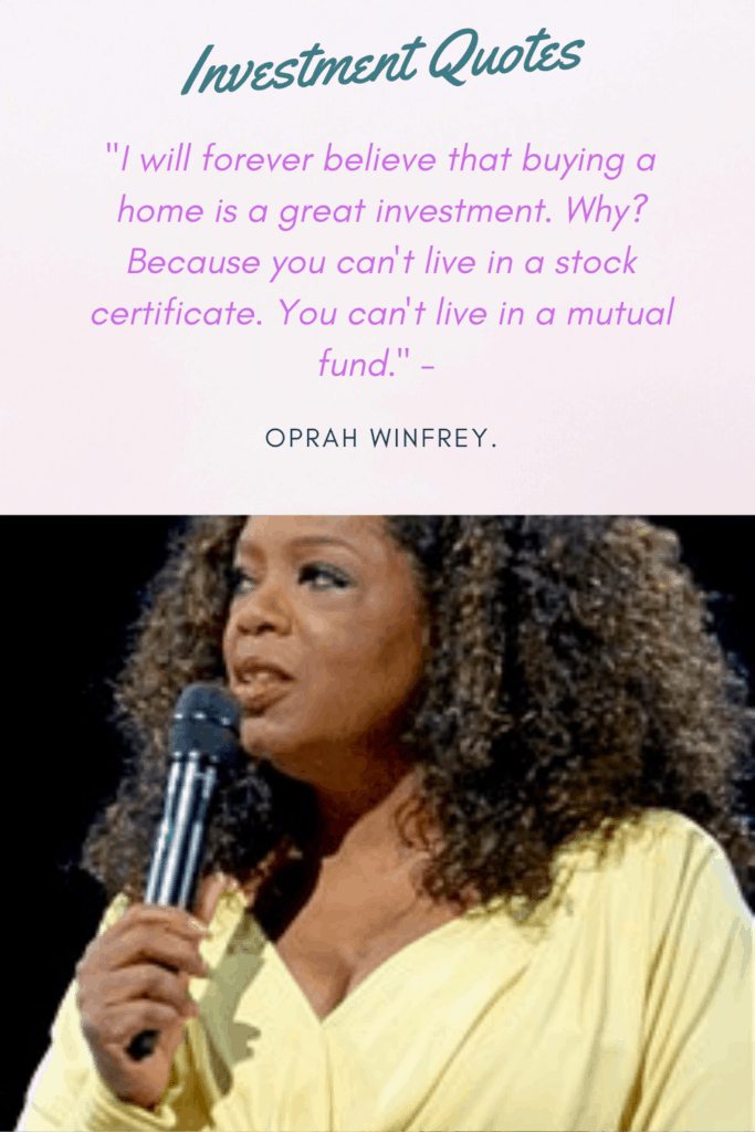 Oprah Winfrey Quote on Investment